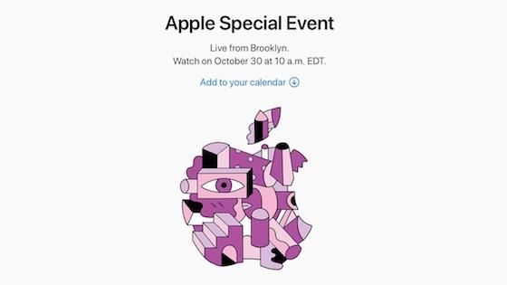 アップルは新商品発表会「Apple Special Event」を日本時間10月30日23時に開催